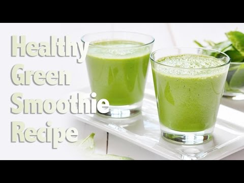 Delicious Green Smoothie Recipe
