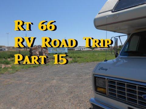 Rt 66 RV Road Trip Part 15