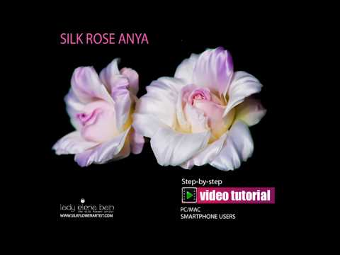 How to make SILK ROSE ANYA