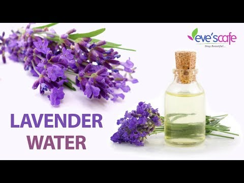 DIY - LAVENDER WATER | HYDRATING FACE MIST 100 % NATURAL