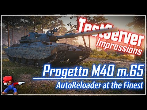 Progetto M40 mod. 65 & AutoReloader Impressions || World of Tanks
