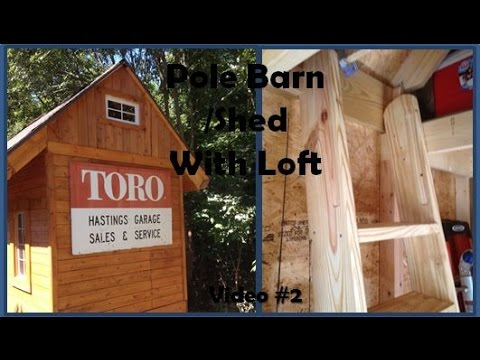 Pole Barn / Shed With Loft - Interior Walk-Through