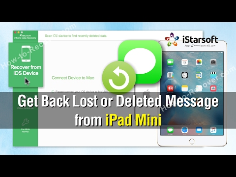How to Get Back Lost or Deleted Messages from iPad Mini