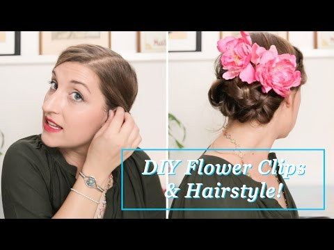 DIY FLOWER CLIPS & HAIRSTYLE