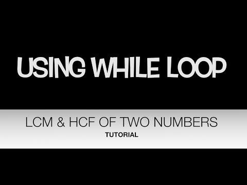 C++ PROGRAM FINDING LCM & HCF OF TWO NUMBERS...{APPLICATION OF WHILE LOOP}