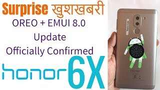 Honor 6X latest May update BLN-L22C675B364 oreo coming soon