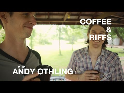 Coffee and Riffs, Part Thirty Three (Andy Othling)