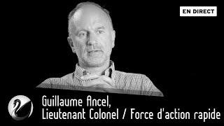 Guillaume Ancel, Lieutenant Colonel / Force D