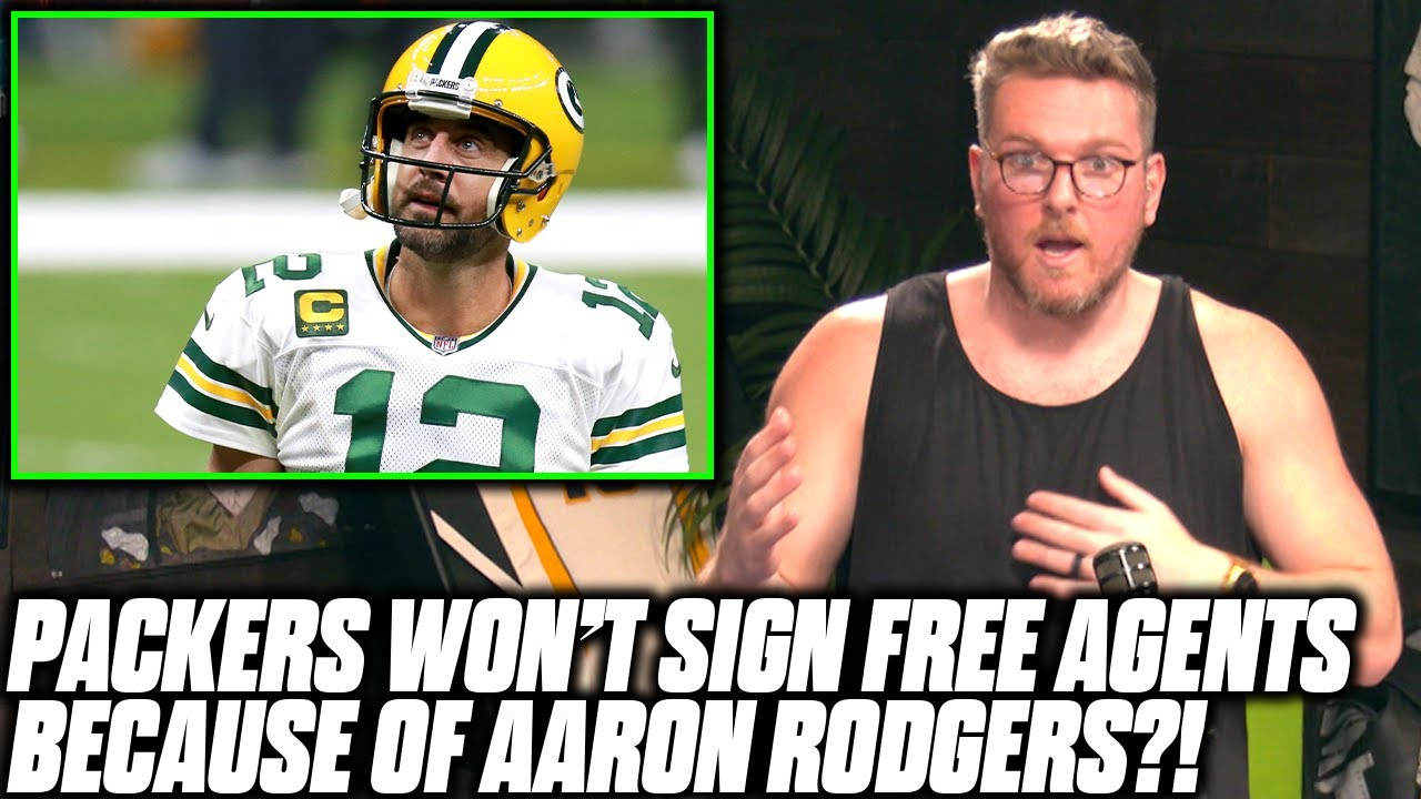 Pat McAfee Reacts To Packers Not Signing Free Agents Due To Rodgers' Contract