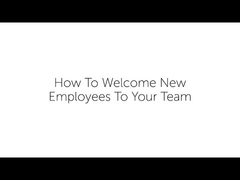 How To Welcome New Employees To Your Team
