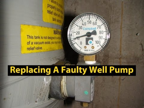 Well Pump Trouble Signs & How To Replace A Defective Well Pump