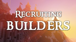 Recruiting Minecraft Builders (Songs of War & Dungeons)