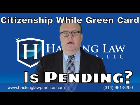 Filing for Citizenship While 10 Year Green Card Case Remains Pending