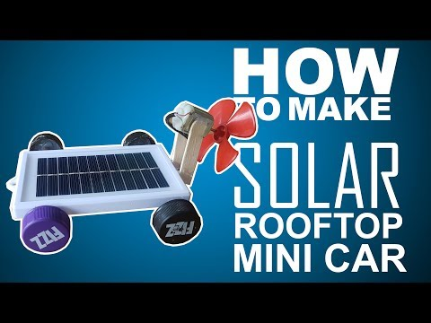 How To Make Mini Solar Roof car powered by propeller- easy way