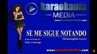 Karaokanta - Chuy Lizárraga - Se me sigue notando