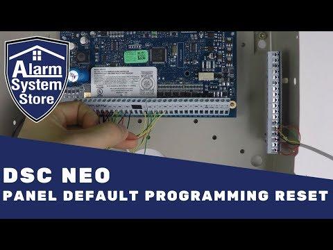 DSC PowerSeries NEO Panel Default Programming Reset - Alarm System Store