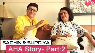 Ashi Hi Aashiqui   AHA Story Finale   ft. Sachin Pilgaonkar and Supriya Pilgaonkar   Part 2