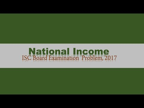 National Income - Problem Calculate GNP at MP using Income and Expenditure Methos