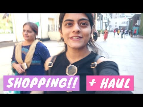 Shopping With Mom + Haul   #DhwanisDiary