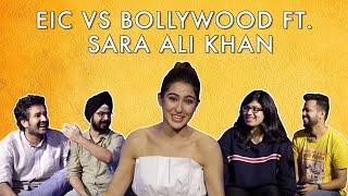 EIC Vs Bollywood ft Sara Ali Khan