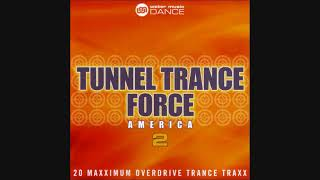 Tunnel Trance Force America 2