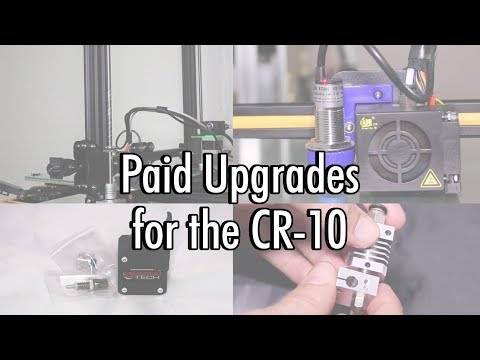 Paid Upgrades for the CR-10