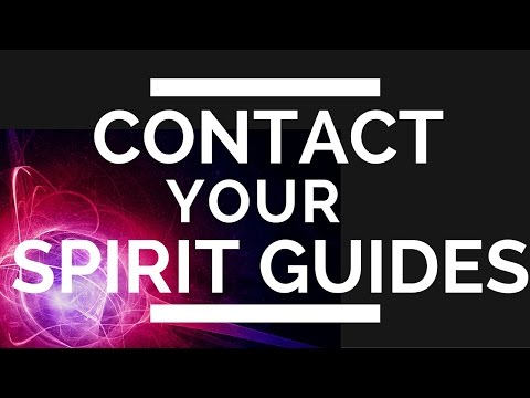 How To Contact Your Spirit Guides