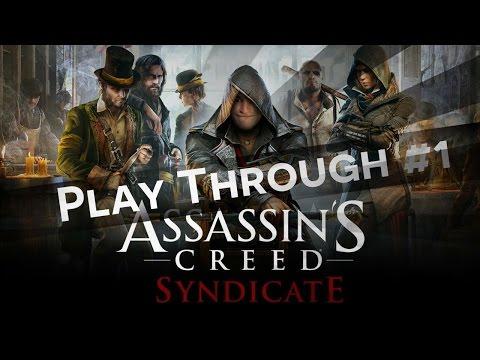Assassins Creed Syndicate - Play Through (Glitches, Murder, Fun)