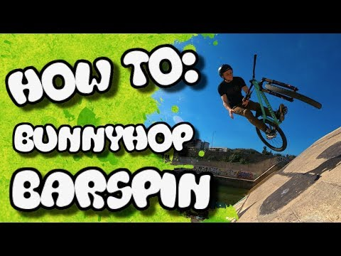 HOW TO: BUNNYHOP BARSPIN