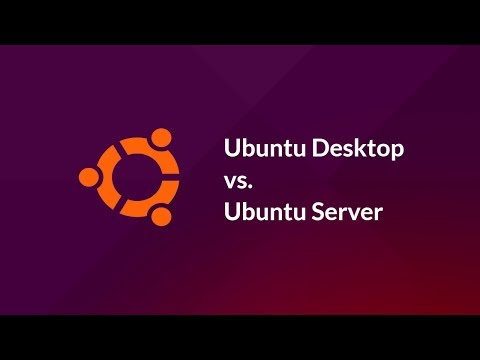 Differences: Ubuntu Desktop vs. Ubuntu Server