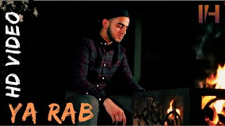 YA RAB - Ismail Hussain   Official Video