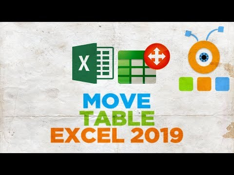 How to Move a Table in Excel 2019