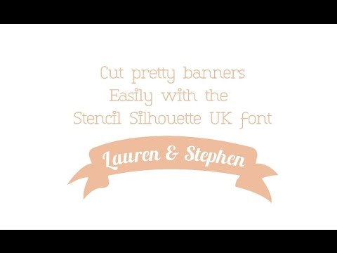 Cut pretty banners easily with the new Stencil Silhouette UK font