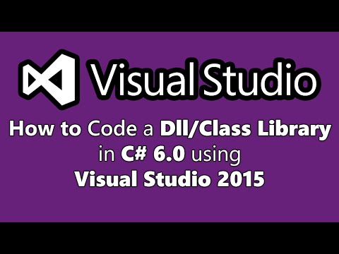 How To Code a Dll/Class Library in C# 6.0 in Visual Studio 2015