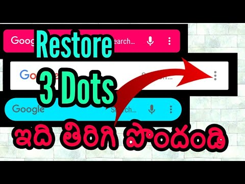 How to Get Back Customization option for Google search bar   restoration of 3 dots menu