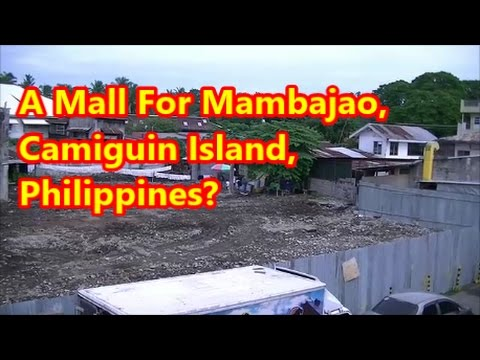 A Mall For Mambajao, Camiguin Island, Philippines?