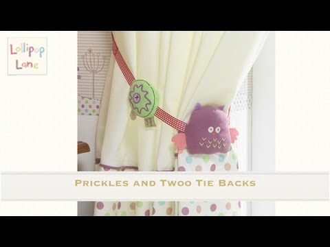 Prickles and Twoo Tie Backs from Lollipop Lane