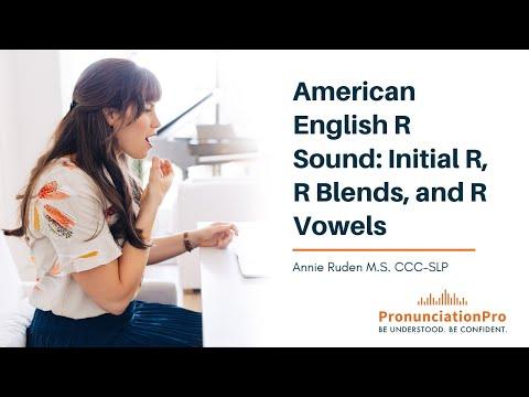 American English R Sound: Initial R, R Blends, & R Vowels
