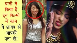 Bani J Movies - You won't be aware - Bollywood Talk!