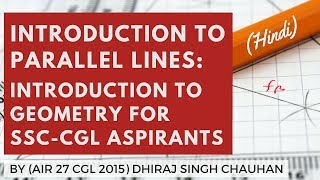 Geometry For SSC CGL Aspirants - Introduction To Parallel Lines By Dhiraj Singh Chauhan