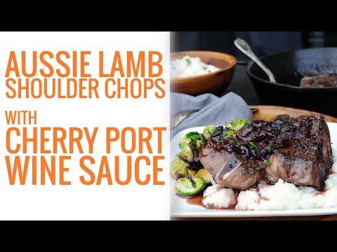 30-Minute Aussie Lamb Shoulder Chops with Cherry Port Wine Sauce