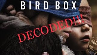 Bird Box Decoded! (MUST SEE!!!)