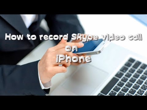 Best Solution to Record Skype Video Calls on iPhone