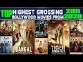 Top Highest Grossing Bollywood Movies From 2011 2020 Highest Grossing Film Of Those Respective Year