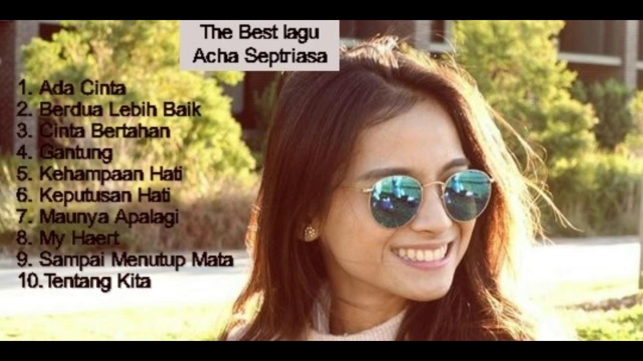 Download The Best Lagu Acha Septriasa MP3 Gratis
