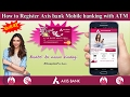 How To Register Axis Bank Mobile banking using ATM card [ Hindi - हिन्दी ]
