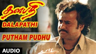 Thalapathi Movie Songs | Putham Pudhu Song | Rajanikanth,Mammootty, Shobana | Ilayaraja | Maniratnam