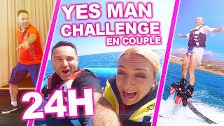 ON DIT OUI À TOUT PENDANT 24H !!! (Yes Man Challenge en Couple)    Sophie Fantasy