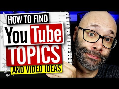 How to Find YouTube Topics and the Best Video Ideas