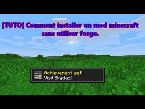[TUTO] Comment installer un mod minecraft sans utiliser forge.
